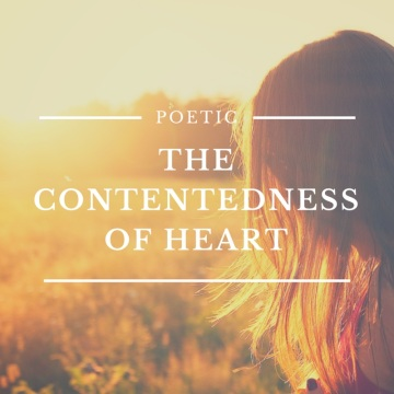 The Contentedness of Heart