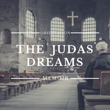 The Judas Dreams