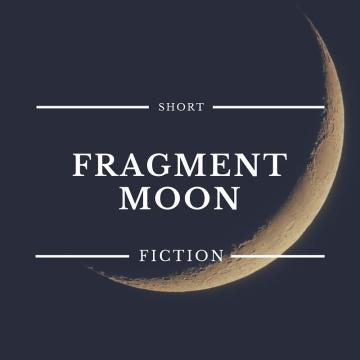 Fragment Moon
