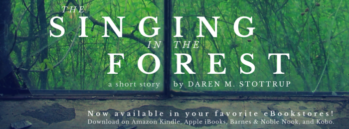 """The Singing in the Forest"" by Daren M. Stottrup, published by Intrepid Press"